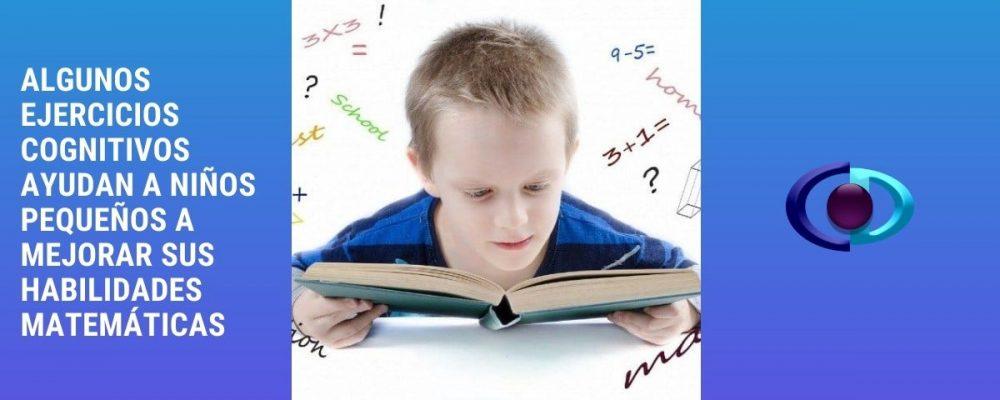 Algunos ejercicios cognitivos ayudan a niños pequeños a mejorar sus habilidades matemáticas