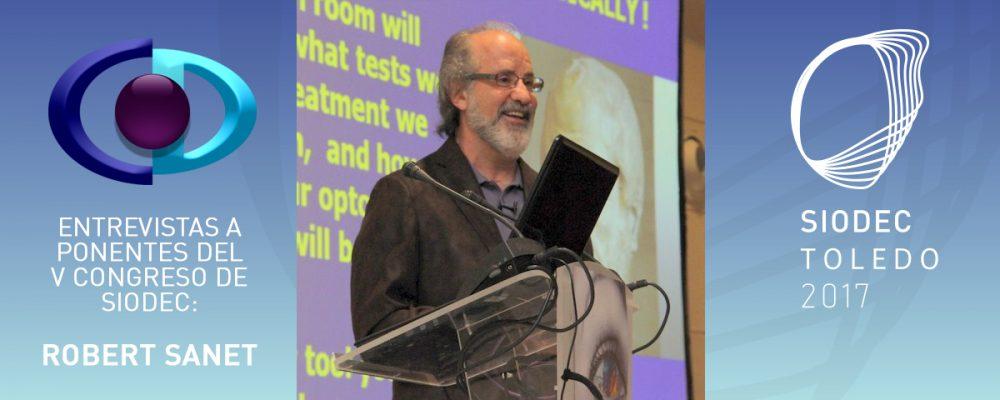 Robert Sanet: «La mejor sensación del mundo es comprobar cómo la Optometría Comportamental cambia pacientes con dificultades visuales y de aprendizaje y los convierte en personas seguras y eficientes»