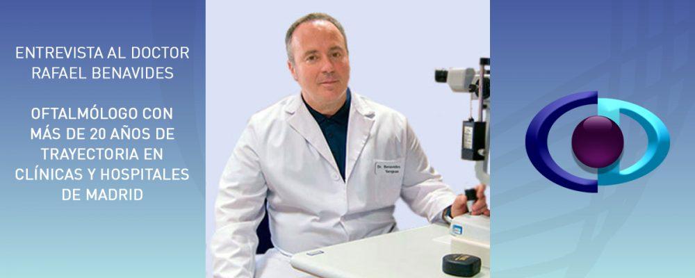 Dr. Rafael Benavides (oftalmólogo): «De los optometristas aprendí que la visión era algo que se podía y se debía trabajar y no había que conformarse con lo establecido»