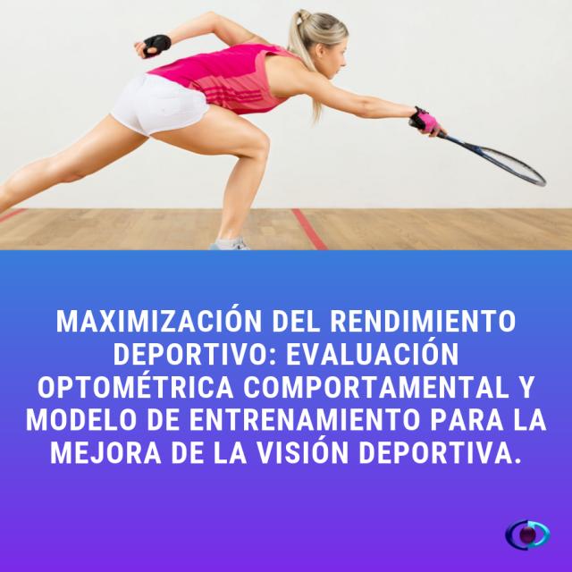 Curso Maximización del rendimiento deportivo: evaluación optométrica comportamental y modelo de entrenamiento para la mejora de la visión deportiva.