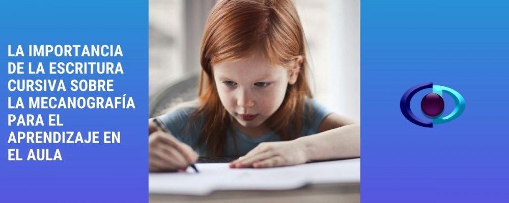 La importancia de la escritura cursiva sobre la mecanografía para el aprendizaje en el aula